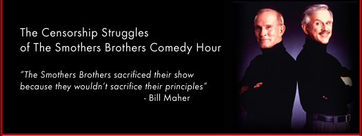 The Censorship Struggles of the Smothers Brothers Comedy Hour